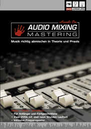 DVD Lernkurs Hands On Audio Mixing Mastering
